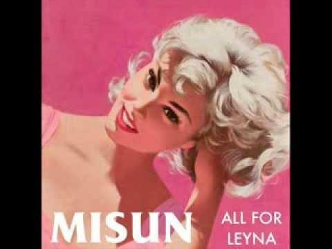 Misun - All For Leyna