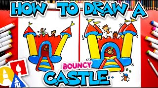 How To Draw A Bouncy Castle
