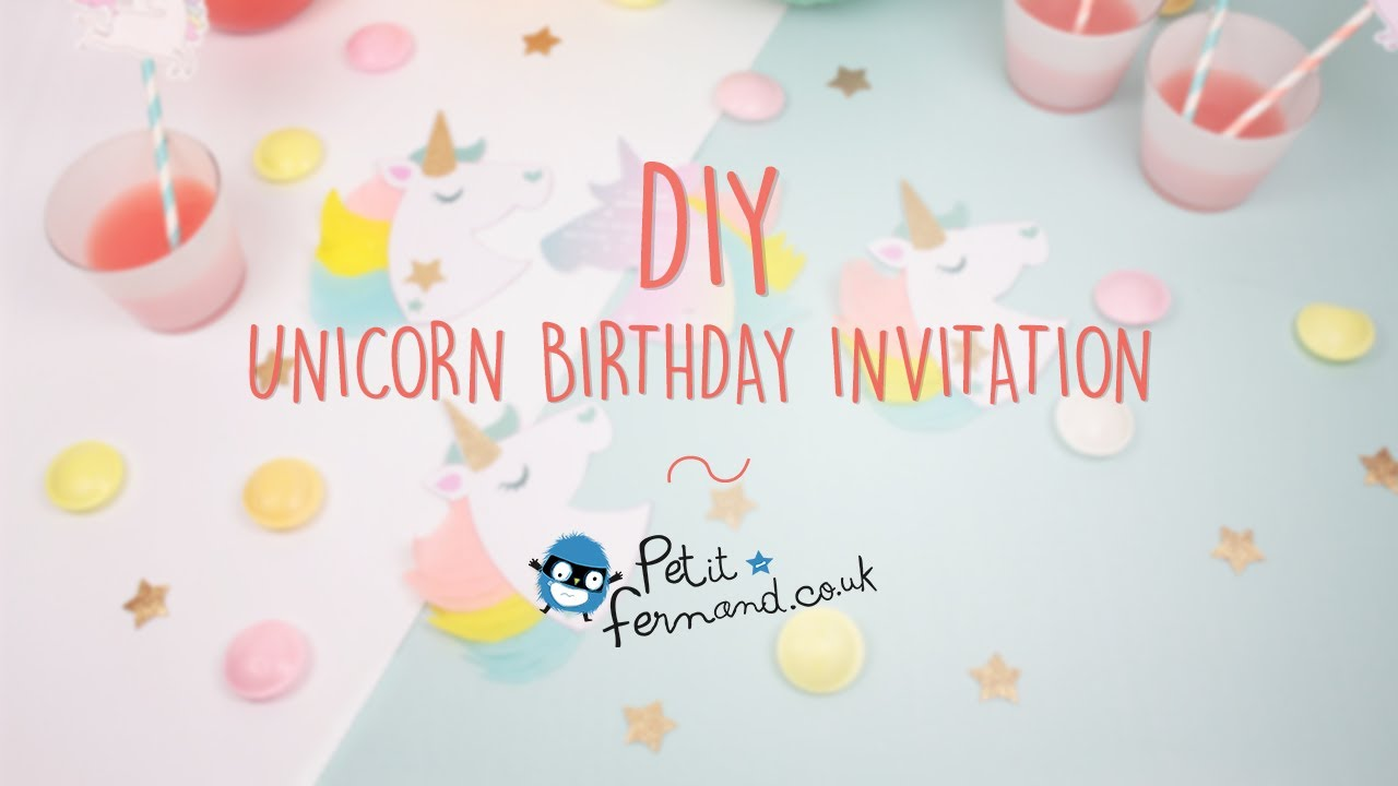 DIY Unicorn Birthday Invitations l Petit-Fernand - YouTube