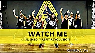 """Watch Me"" (Whip/Nae Nae) 