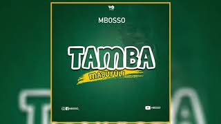 Mbosso - Tamba Magufuli (Official Audio)