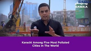 Karachi Among Five Most Polluted Cities In The World | SAMAA TV thumbnail