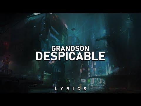 grandson - Despicable (Lyrics)
