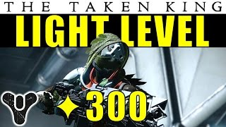 Destiny: INCREASE Your LIGHT LEVEL FAST In The Taken King!