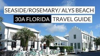 30A - Seaside, Rosemary, & Alys Beach
