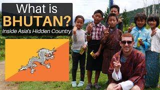 What is BHUTAN? Inside Asia