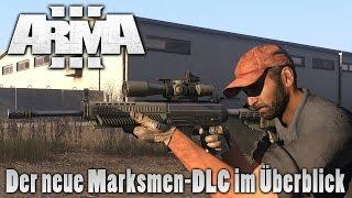 ArmA 3 - Der neue Marksmen-DLC im Überblick