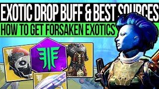 Destiny 2 | EXOTIC DROP BUFF & BEST SOURCES! How to Get Forsaken Exotics & Drop Rate Changes!