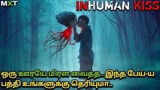 Inhuman Kiss Full Movie Explained in Tamil Best Horror Movies in Tamil Tamil dubbed Movies Mxt