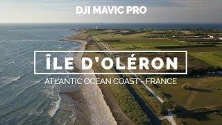 Ile d'Oléron vue du ciel - France [Drone DJI Mavic Pro]
