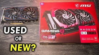 USED Vs. NEW RX 570.... How Risky is it Buying Used?