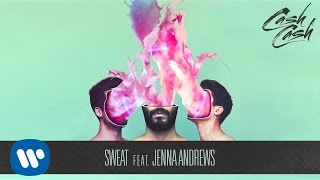 Cash Cash - Sweat feat. Jenna Andrews [Official Audio] thumbnail