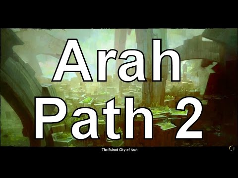 Arah Path 2 Dungeon Guide