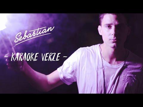 SEBASTIAN - Až na to přijde (Karaoke Verze)