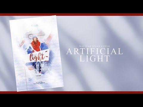 Wattpad Speed Cover   Artificial Light