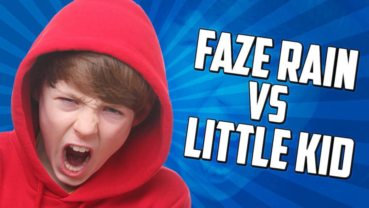 faze rain 1v1s a little kid youtube