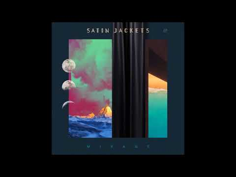 Клип Satin Jackets - Mirage