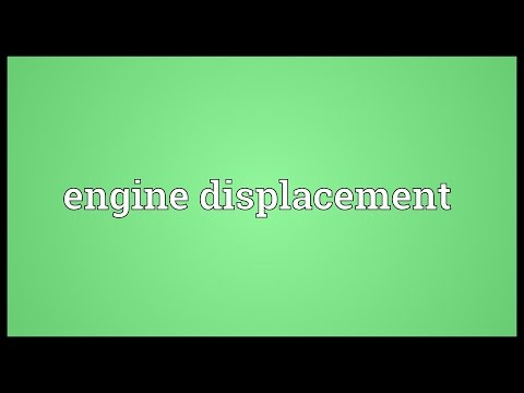 Engine displacement Meaning