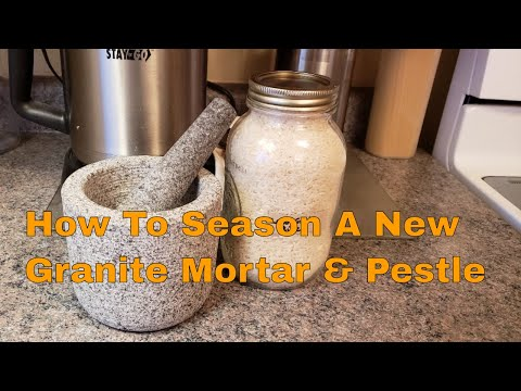 How To Season A New Granite Mortar & Pestle