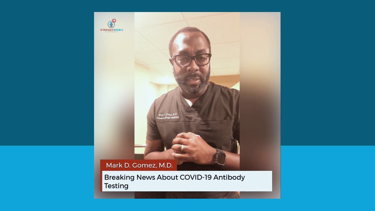 Breaking News About COVID-19 Antibody Testing