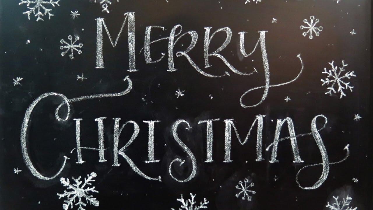 Christmas Chalkboard Art.Christmas Chalkboard Art 2016 Part 2 Merry Christmas