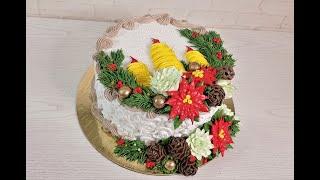 Торт на РОЖДЕСТВО Торт на Новый Год ПУАНСЕТТИЯ и ШИШКИ из БЗК CHRISTMAS CAKE WEIHNACHTSTORTE