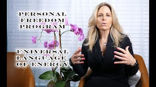 Personal Freedom Program - The Universal Language of Energy by Kimberly Lou