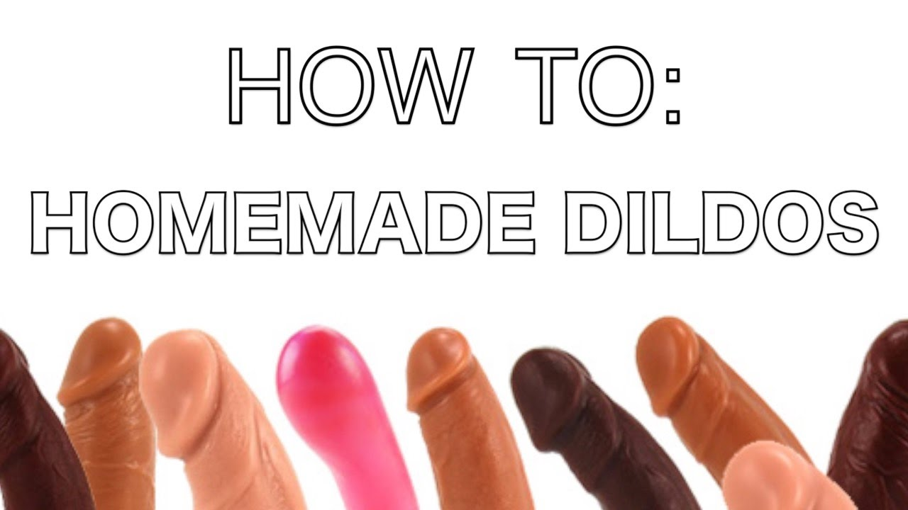 How to make a dildo easy