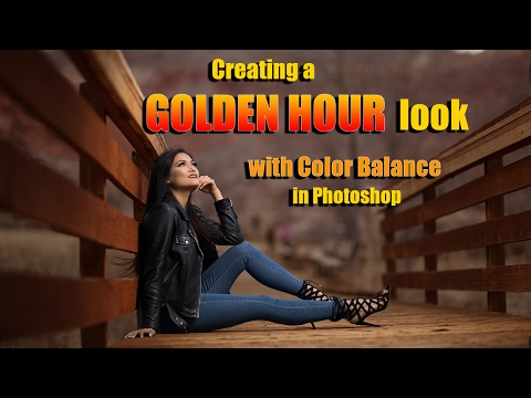 Creating a GOLDEN HOUR  look with Color Balance in Photoshop