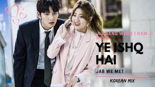 YEH ISHQ HAI | Jab We Met | Korean Mix | Bollywood Song | Ji Wook and Bong Hee | Suspicious Partner|