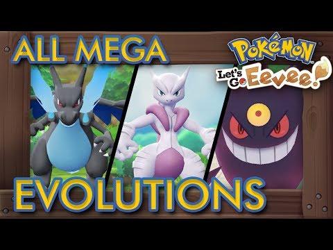Pokémon Let's Go Pikachu & Eevee - All Mega Evolutions