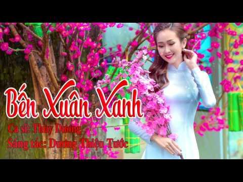 Bến Xuân Xanh - Thùy Dương [Official Audio]