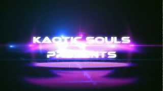 Kaotic Souls Intro.