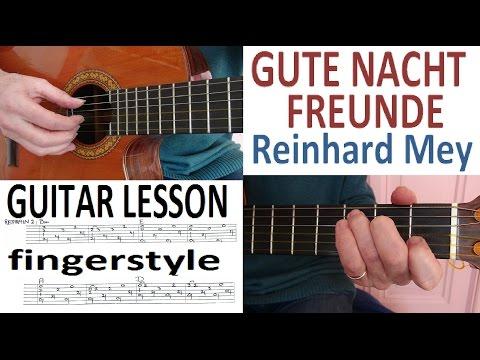 GUTE NACHT FREUNDE - Reinhard Mey - fingerstyle GITARRE LEKTION