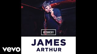James Arthur - Recovery [Drumsound & Bassline Smith Remix] (Audio)