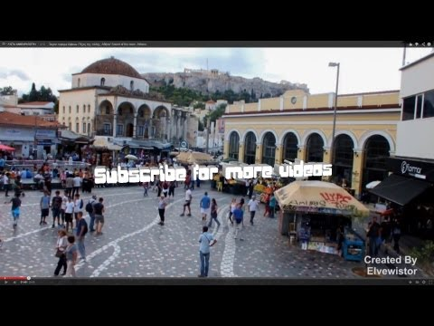 Monastiraki Square Athens, Greece 30 mins [HQ] [HD]