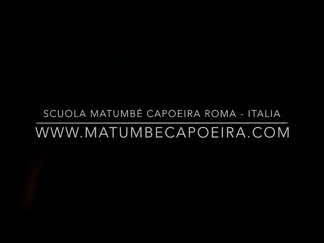 VIVÊNCIA - Matumbé Capoeira Roma