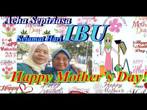 Selamat (Hari Ibu) Acha Septriasa - Ibu