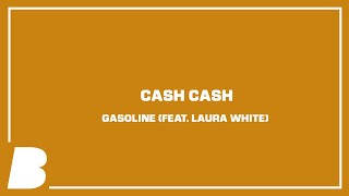 Play Gasoline (feat. Laura White)