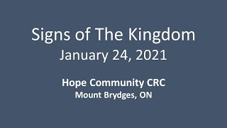 January 24, 2021 Signs of The Kingdom