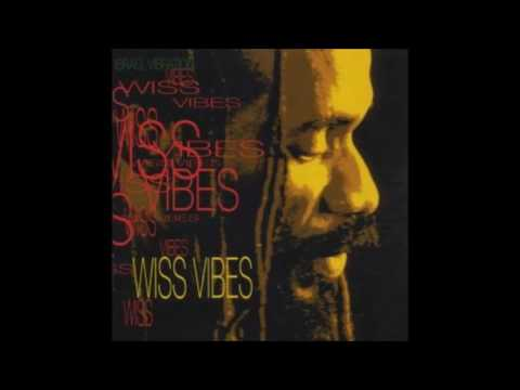 Israel vibration - Power of Trinity - wiss vibes - Full Album
