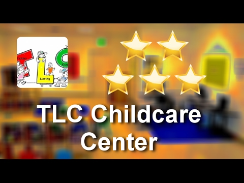 TLC Childcare Center Killeen Perfect 5 Star Review by Melinda O.