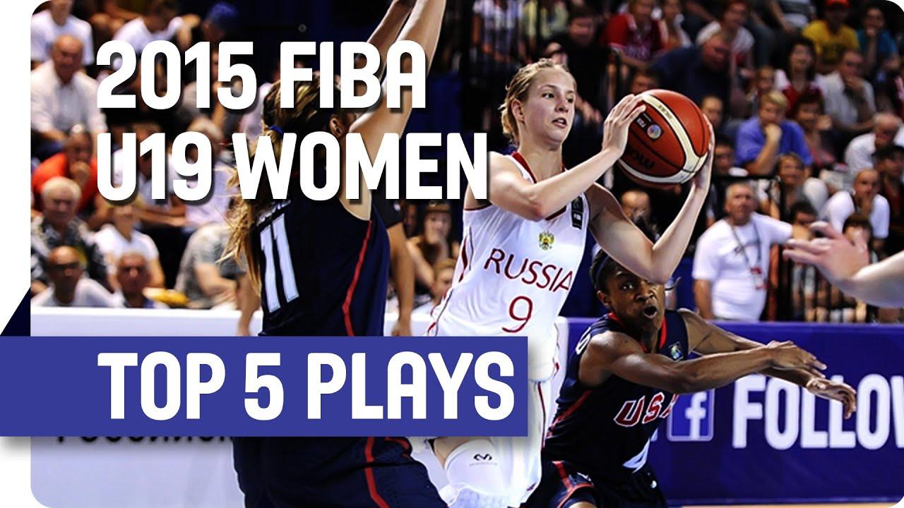 Top 5 Plays - 2015 FIBA U19 Women's World Championship
