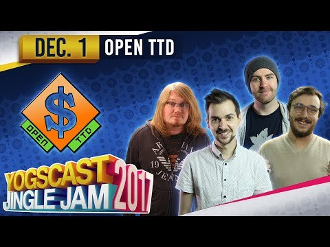 OpenTTD - YOGSCAST JINGLE JAM - 1st December 2017