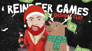 Dashius Clay - Reindeer Games