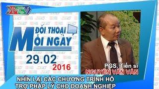 nhin lai cac chuong trinh ho tro phap ly cho doanh nghiep - pgsts nguyen van van  dtmn 290216