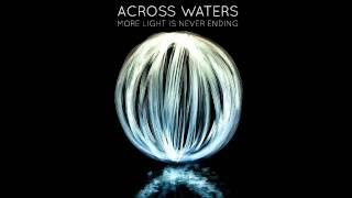 Across Waters - 40 Days Of Rain