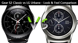 Gear S2 Classic vs LG Urbane - Look & Feel Comparison