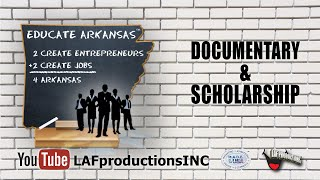 Educate Arkansas - Documentary & Scholarship Project Thumbnail