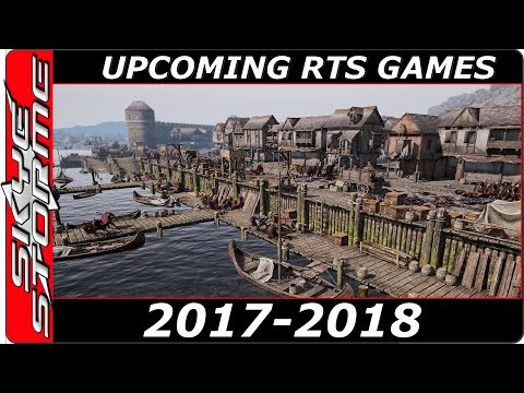 Top 10 REAL TIME STRATEGY GAMES 2017/2018 Best Upcoming New RTS Video Game Genre for PC/PS4/Xbox